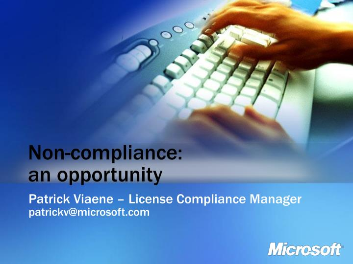Non compliance an opportunity