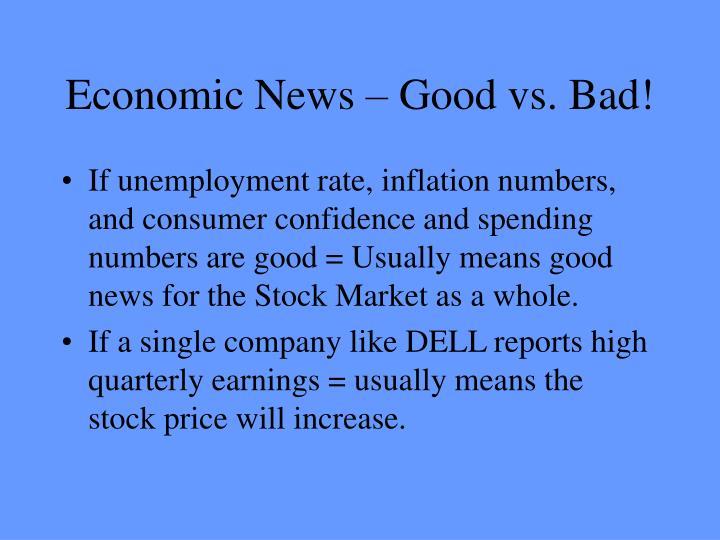 Economic News – Good vs. Bad!