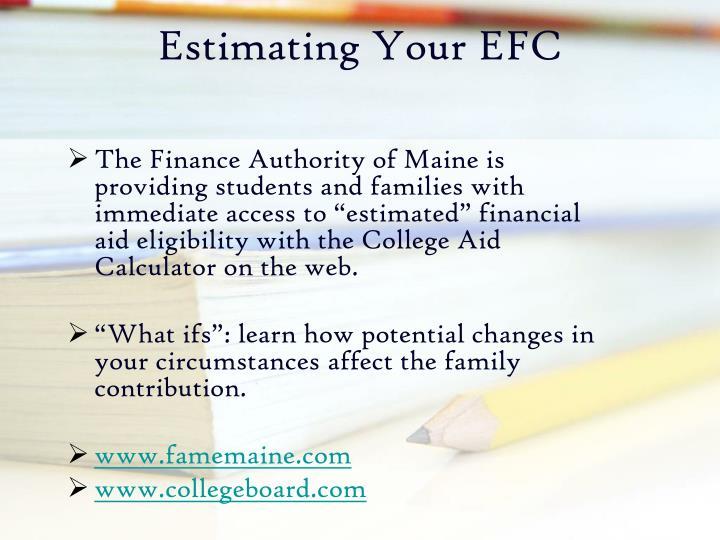 Estimating Your EFC