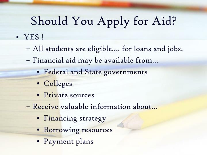 Should you apply for aid