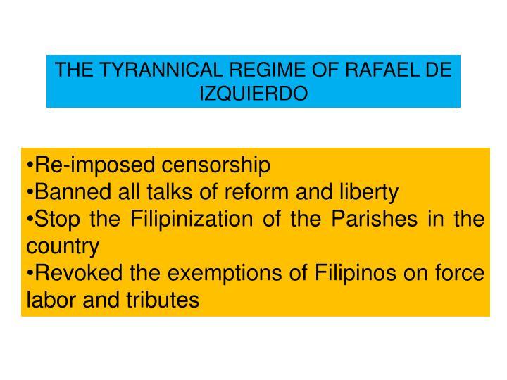 THE TYRANNICAL REGIME OF RAFAEL DE IZQUIERDO