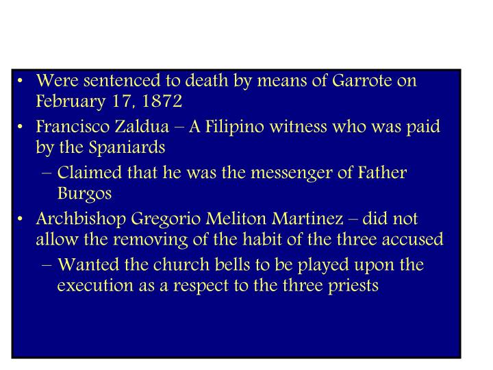 Were sentenced to death by means of Garrote on February 17, 1872