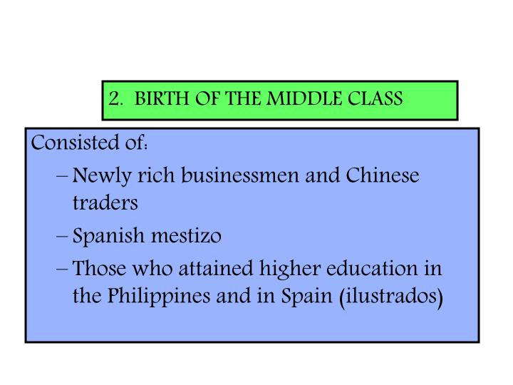 2.  BIRTH OF THE MIDDLE CLASS