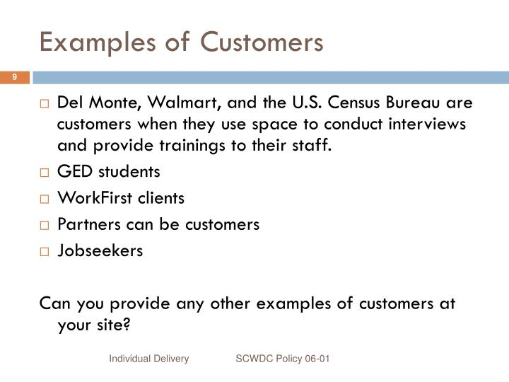 Examples of Customers