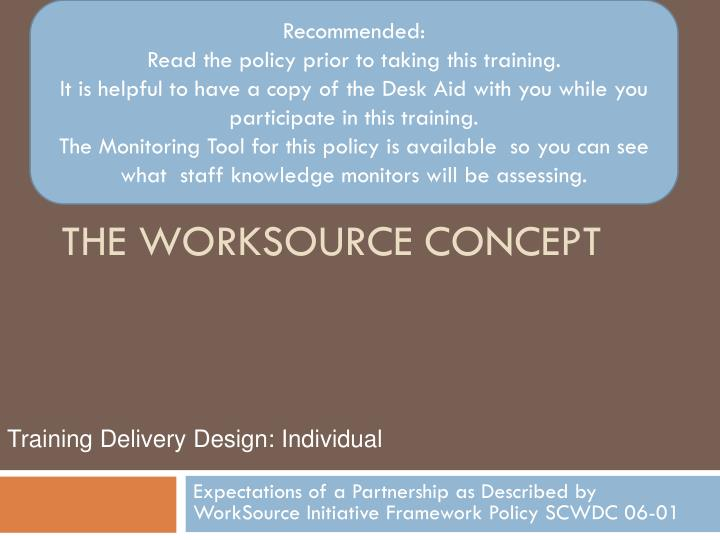 The worksource concept