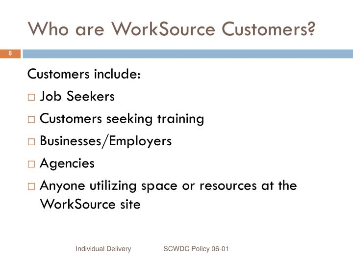 Who are WorkSource Customers?