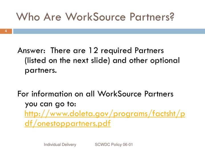 Who Are WorkSource Partners?