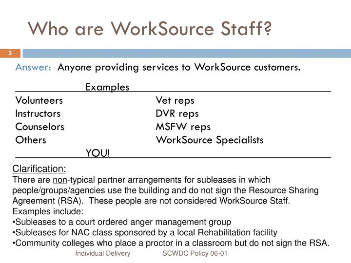Who are worksource staff