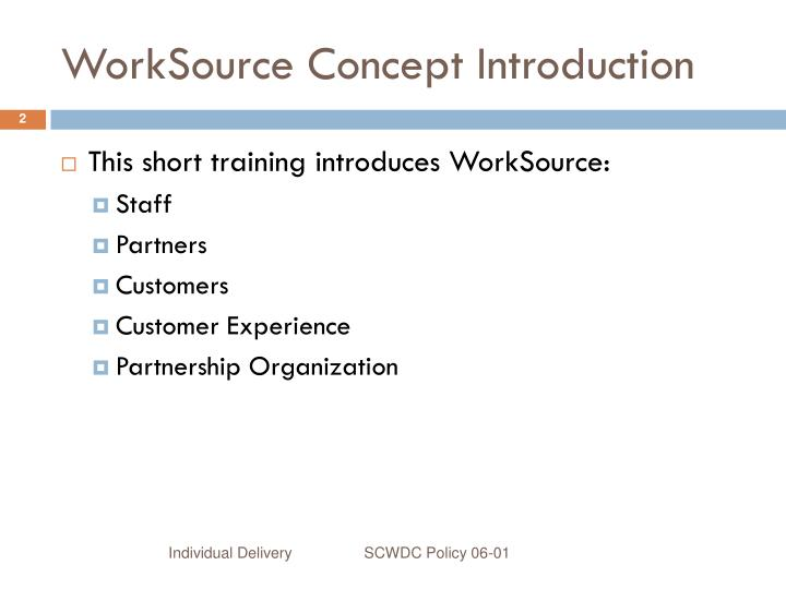 WorkSource Concept Introduction