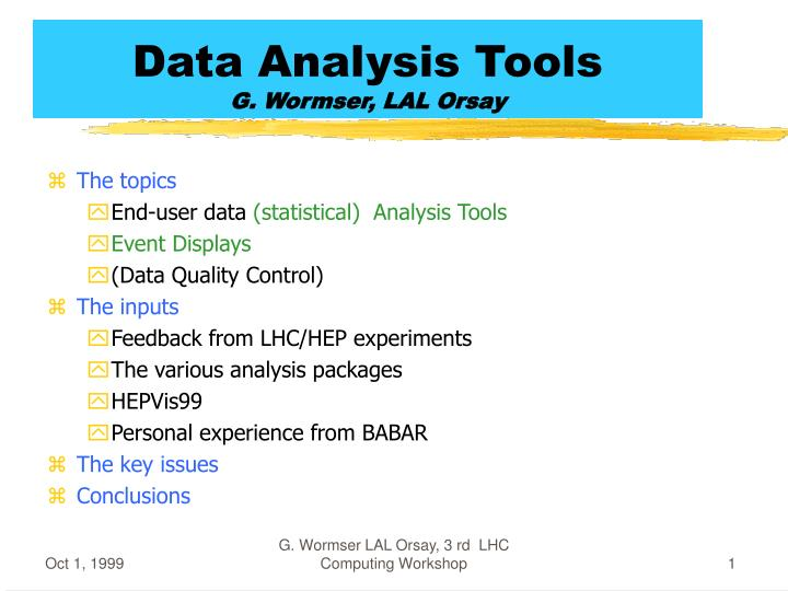 Data analysis tools g wormser lal orsay