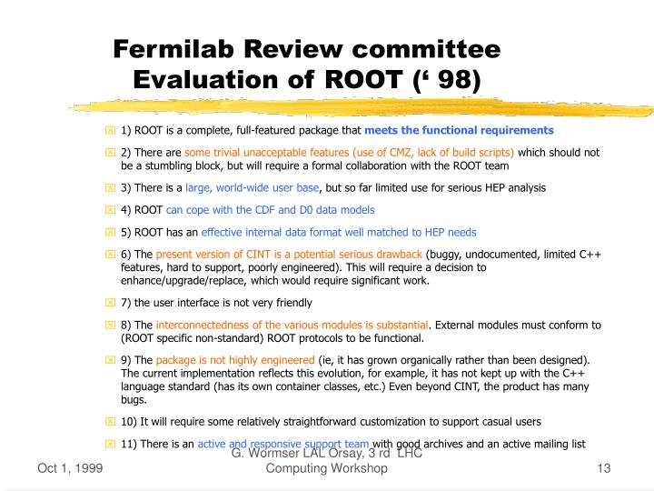 Fermilab Review committee Evaluation of ROOT (' 98)