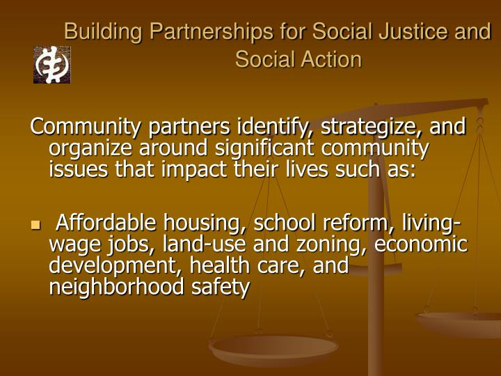 Building Partnerships for Social Justice and Social Action