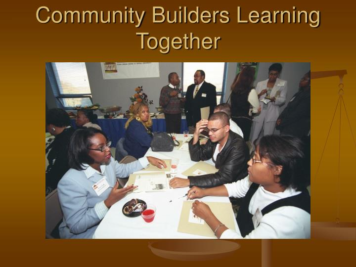 Community Builders Learning Together