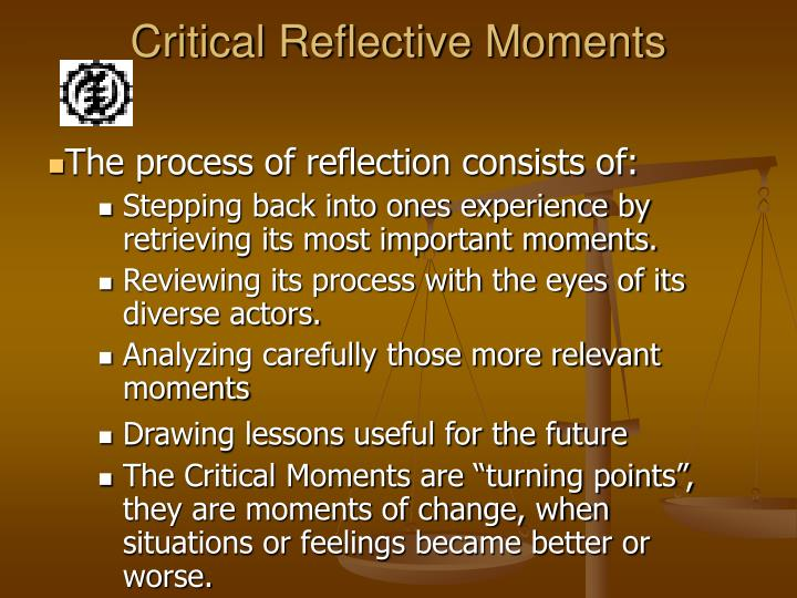 Critical Reflective Moments