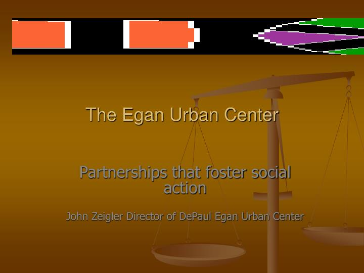 The Egan Urban Center
