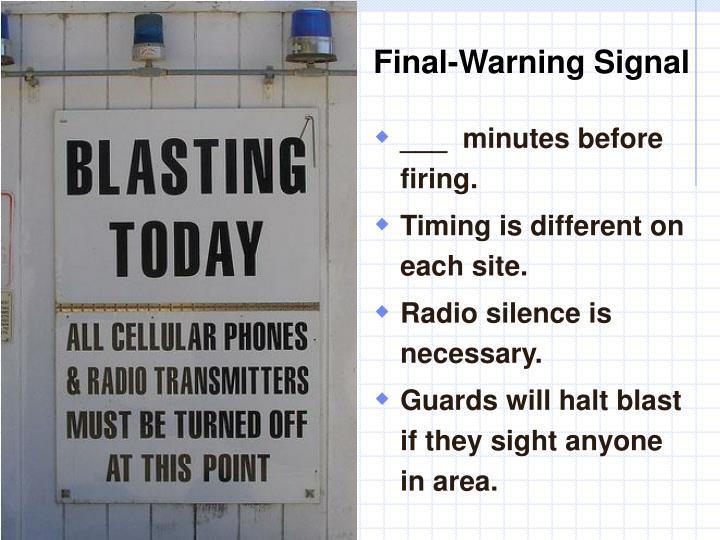 Final-Warning Signal