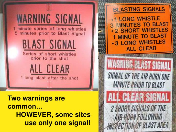 Two warnings are common…