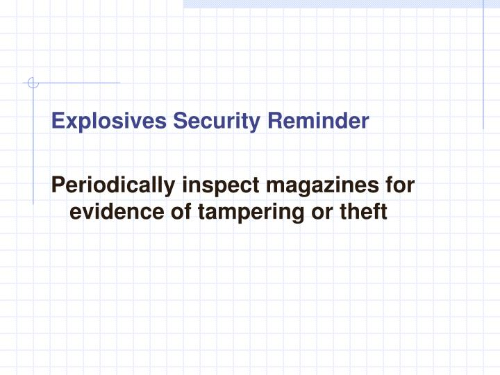 Explosives Security Reminder