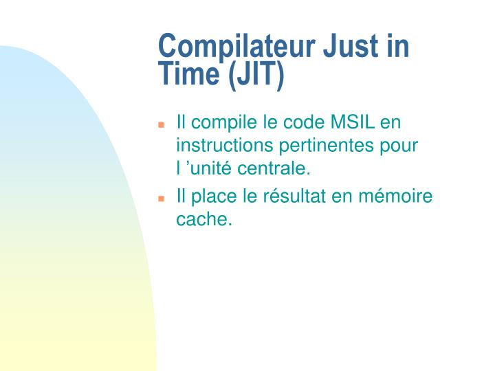 Compilateur Just in Time (JIT)