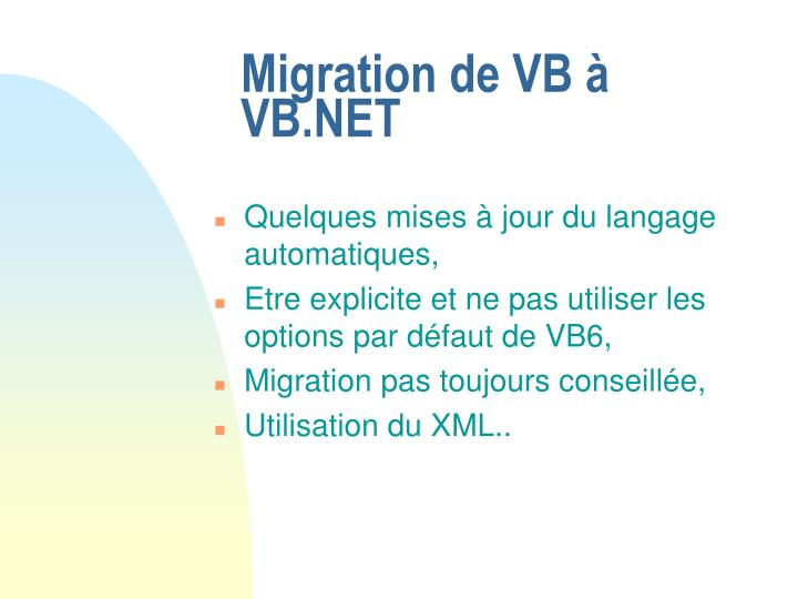 Migration de VB à VB.NET