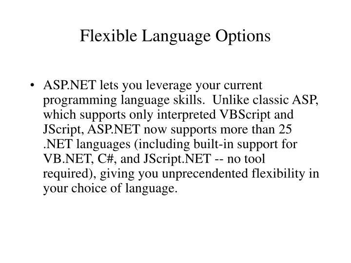 Flexible Language Options
