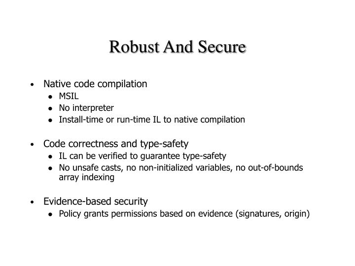 Robust And Secure