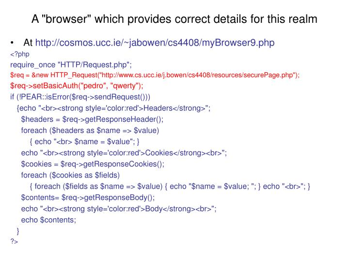 """A """"browser"""" which provides correct details for this realm"""