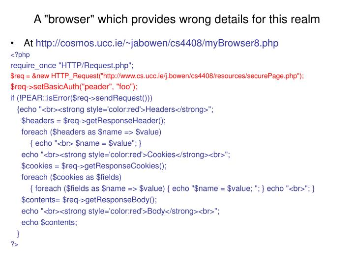 """A """"browser"""" which provides wrong details for this realm"""