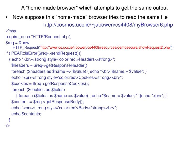 """A """"home-made browser"""" which attempts to get the same output"""