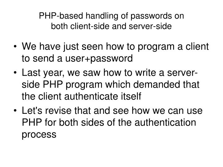 PHP-based handling of passwords on