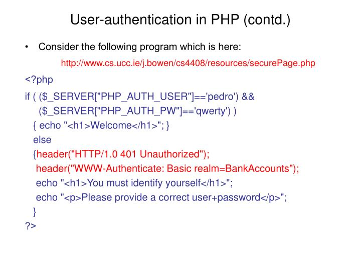 User-authentication in PHP (contd.)