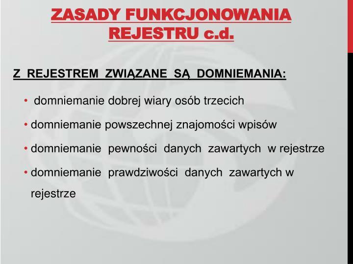 ZASADY FUNKCJONOWANIA REJESTRU c.d.