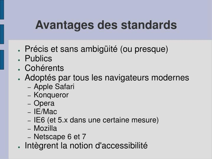 Avantages des standards