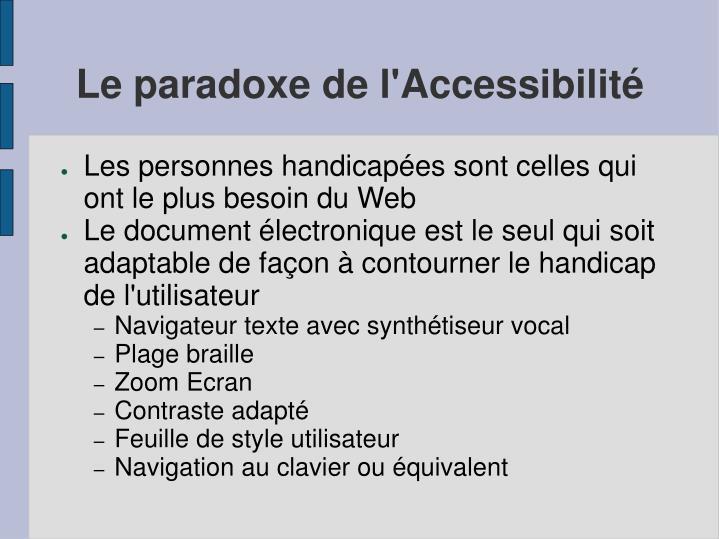 Le paradoxe de l'Accessibilité