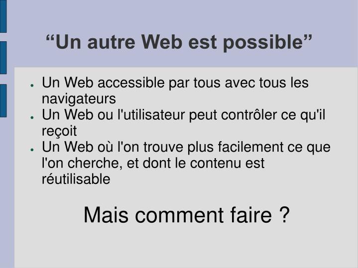 """""""Un autre Web est possible"""""""