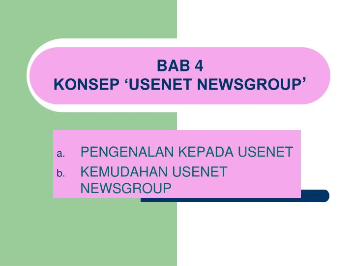 Bab 4 konsep usenet newsgroup