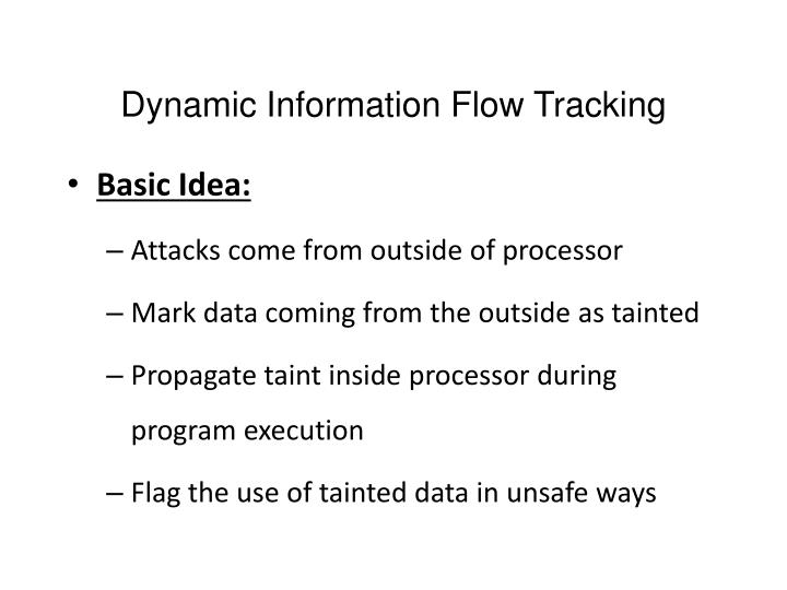Dynamic Information Flow Tracking