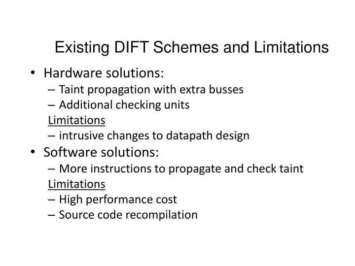Existing DIFT Schemes and Limitations