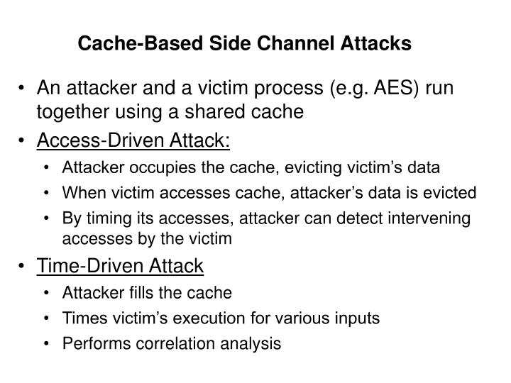 Cache-Based Side Channel Attacks