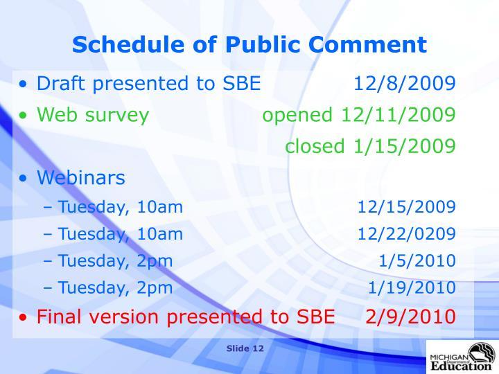 Schedule of Public Comment
