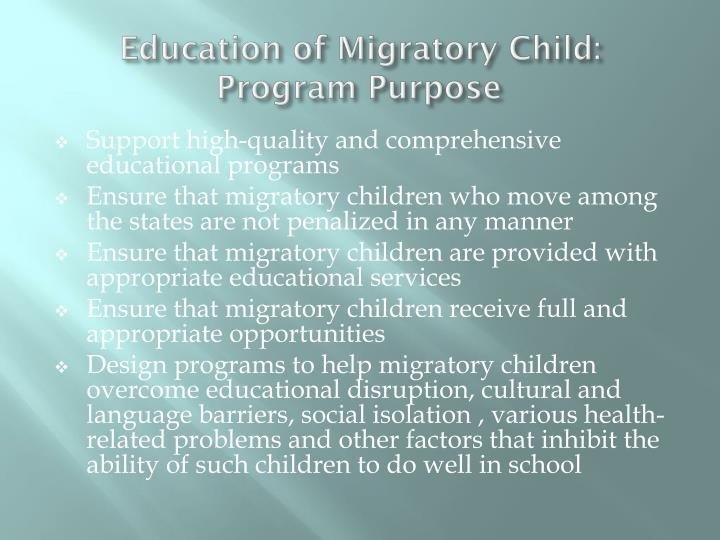 Education of migratory child program purpose