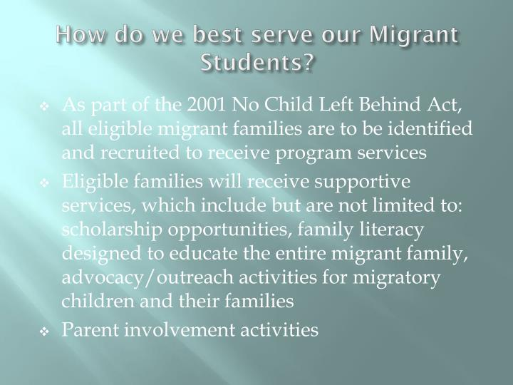 How do we best serve our Migrant Students?