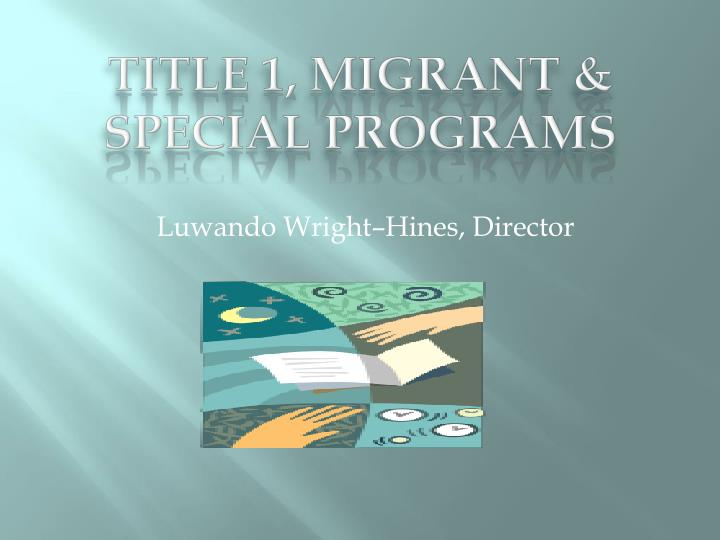 Title 1 migrant special programs