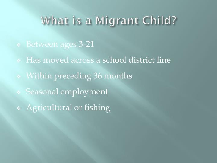 What is a migrant child