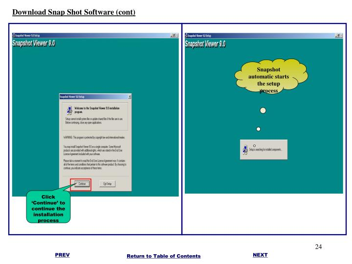 Download Snap Shot Software (cont)