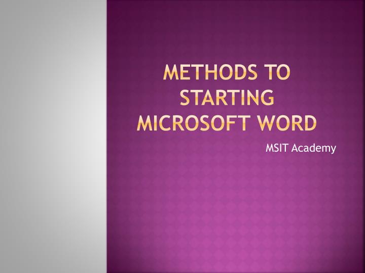 Methods to starting microsoft word