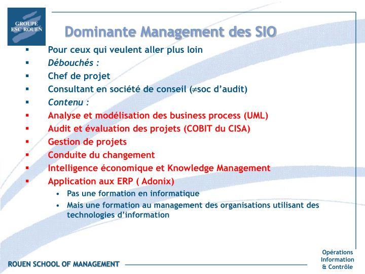 Dominante Management des SIO