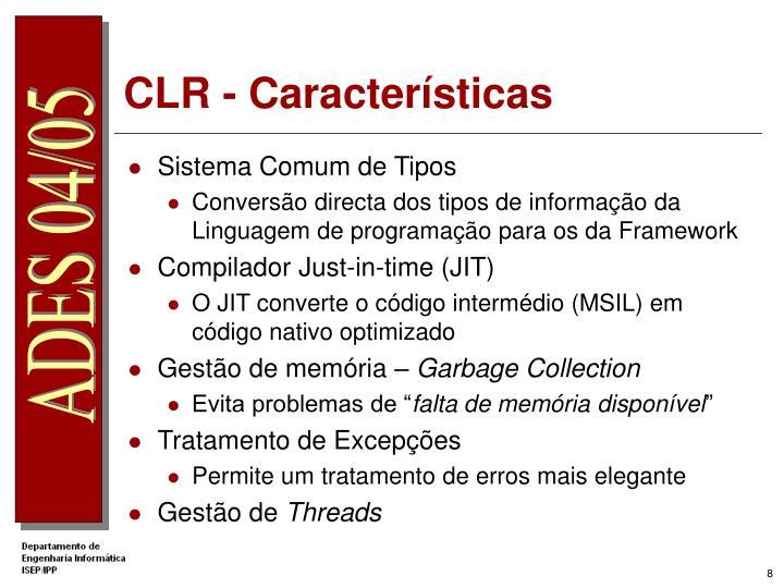 CLR - Características