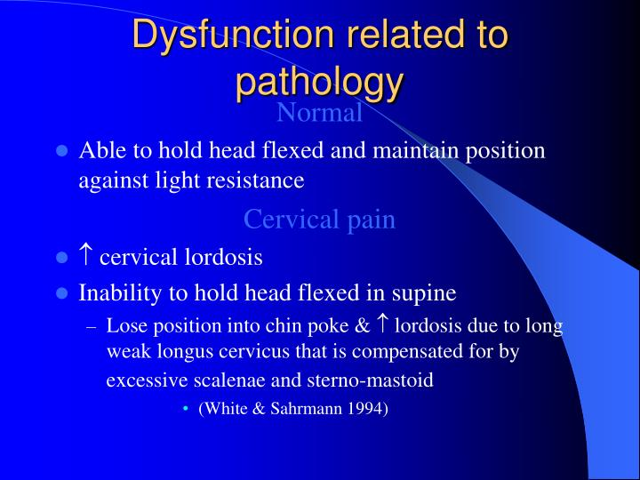 Dysfunction related to pathology