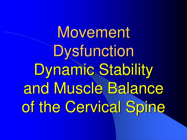 Movement Dysfunction